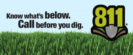 Call 811 Know What's Below, Call Before You Dig